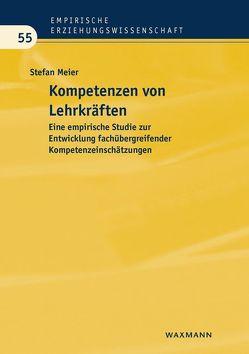 Kompetenzen von Lehrkräften von Meier,  Stefan