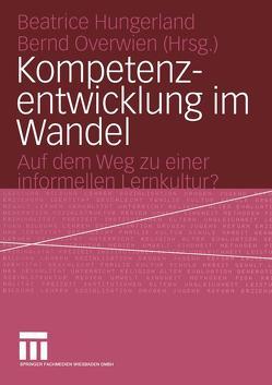 Kompetenzentwicklung im Wandel von Hungerland,  Beatrice, Overwien,  Bernd