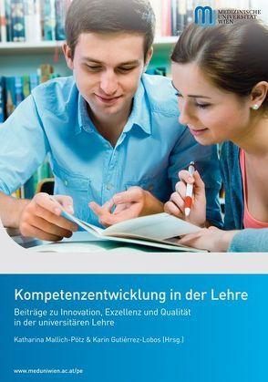 Kompetenzentwicklung in der Lehre von Gutierrez-Lobos,  Karin, Mallich-Pötz,  Katharina