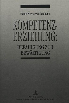 Kompetenzerziehung: von Wollersheim,  Heinz-Werner