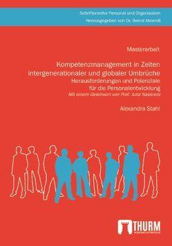 Kompetenzmanagement in Zeiten intergenerationaler und globaler Umbrüche von Stahl,  Alexandra