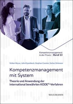 Kompetenzmanagement mit System von Coester,  Stephan, Erpenbeck,  John, Heyse,  Volker, Ortmann,  Stefan, Sauter,  Werner