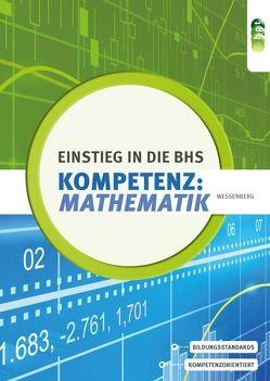Kompetenz:Mathematik. Einstieg in die BHS von Wessenberg,  Brigitte