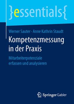 Kompetenzmessung in der Praxis von Sauter,  Werner, Staudt,  Anne-Kathrin