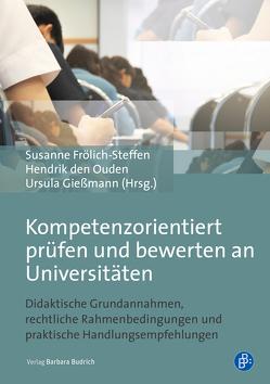 Kompetenzorientiert prüfen und bewerten von den Ouden,  Hendrik, Frölich-Steffen,  Susanne, Gießmann,  Ursula