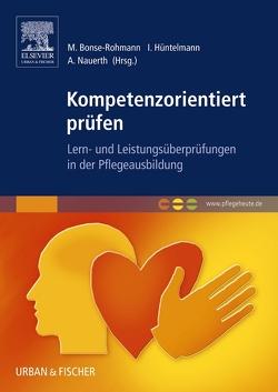 Kompetenzorientiert prüfen von Bonse-Rohmann,  Mathias, Hüntelmann,  Ines, Nauerth,  Annette