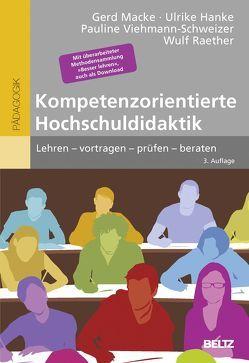Kompetenzorientierte Hochschuldidaktik von Hanke,  Ulrike, Macke,  Gerd, Raether,  Wulf, Viehmann-Schweizer,  Pauline