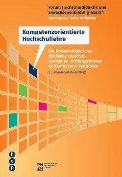 Kompetenzorientierte Hochschullehre von Bachmann,  Heinz