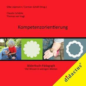 Kompetenzorientierung von Löpmann,  Silke, Schäble,  Claudia, Schöll,  Carmen, van Vugt,  Thomas