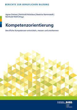 Kompetenzorientierung von Dietzen,  Agnes, Nickolaus,  Reinhold, Rammstedt,  Beatrice, Weiss,  Reinhold