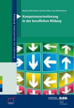 Kompetenzorientierung in der beruflichen Bildung von Bethscheider,  Monika, Höhns,  Gabriela, Münchhausen,  Gesa
