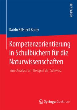 Kompetenzorientierung in Schulbüchern für die Naturwissenschaften von Bölsterli Bardy,  Katrin