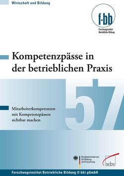 Kompetenzpässe in der betrieblichen Praxis von Loebe,  Herbert, Severing,  Eckart