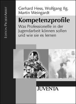 Kompetenzprofile von Heß,  Gerhard, Ilg,  Wolfgang, Weingardt,  Martin