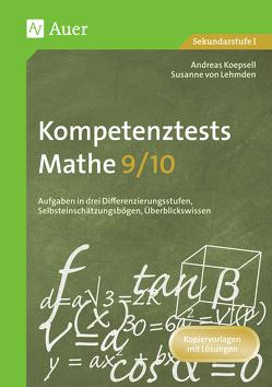 Kompetenztests Mathe, Klasse 9/10 von Koepsell,  Andreas, Lehmden,  Susanne