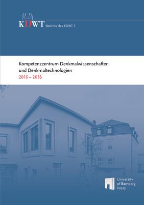 Kompetenzzentrum Denkmalwissenschaften und Denkmaltechnologien von Arera-Rütenik,  Tobias, Breitling,  Stefan, Drewello,  Rainer, Hess,  Mona, Vinken,  Gerhard