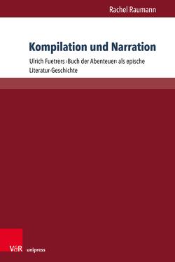 Kompilation und Narration von Raumann,  Rachel
