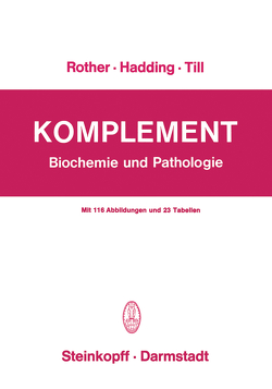 Komplement von Hadding,  U., Mayer,  M.M., Rother,  Klaus, Till,  G.