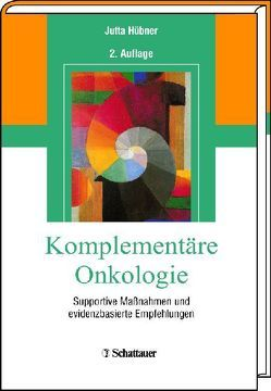 Komplementäre Onkologie von Hübner,  Jutta