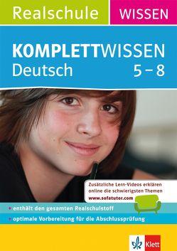 KomplettWissen Realschule Deutsch 5. – 8. Klasse
