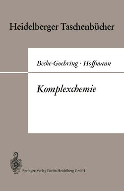 Komplexchemie von Becke-Goehring,  Margot, Buschbeck,  Karl-C., Hoffmann,  Harald
