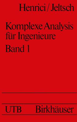 Komplexe Analysis für Ingenieure von Henrici,  P., Jeltsch,  R.