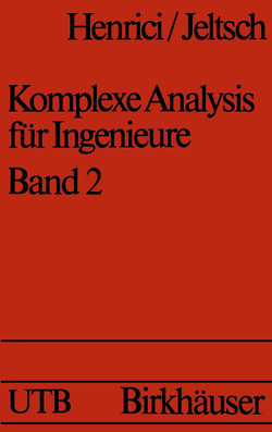 Komplexe Analysis für Ingenieure Bd 2 von Henrici, JELTSCH