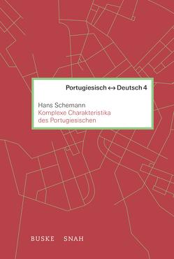 Komplexe Charakteristika des Portugiesischen von Hundertmark-Santos Martins,  Maria Teresa, Schemann,  Hans