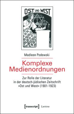 Komplexe Medienordnungen von Podewski,  Madleen