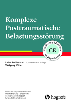 Komplexe Posttraumatische Belastungsstörung von Reddemann,  Luise, Wöller,  Wolfgang