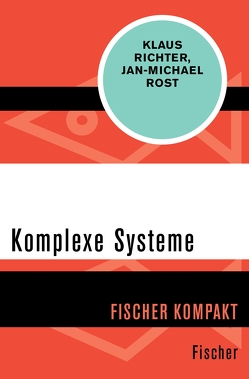 Komplexe Systeme von Richter,  Klaus, Rost,  Jan-Michael