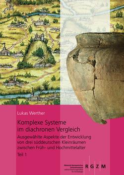 Komplexe Systeme im diachronen Vergleich von Werther,  Lukas