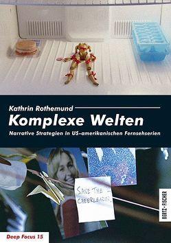 Komplexe Welten von Rothemund,  Kathrin
