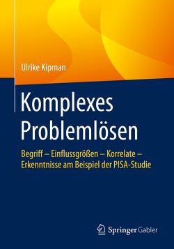 Komplexes Problemlösen von Kipman,  Ulrike