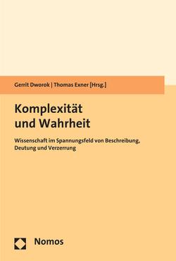 Komplexität und Wahrheit von Dworok,  Gerrit, Exner,  Thomas