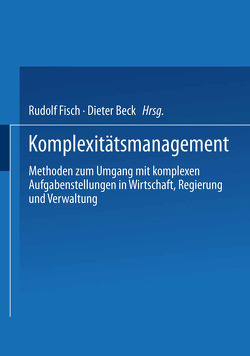 Komplexitätsmanagement von Beck,  Dieter, Fisch,  Rudolf