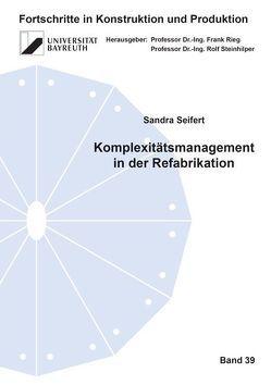Komplexitätsmanagement in der Refabrikation von Seifert,  Sandra
