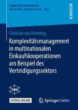 Komplexitätsmanagement in multinationalen Einkaufskooperationen am Beispiel des Verteidigungssektors von von Deimling,  Christian