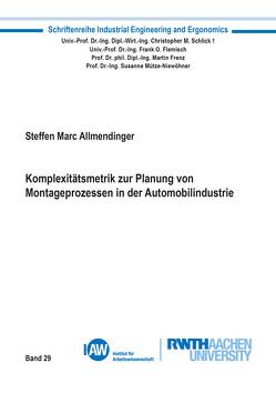 Komplexitätsmetrik zur Planung von Montageprozessen in der Automobilindustrie von Allmendinger,  Steffen Marc