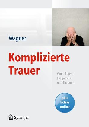 Komplizierte Trauer von Wagner,  Birgit