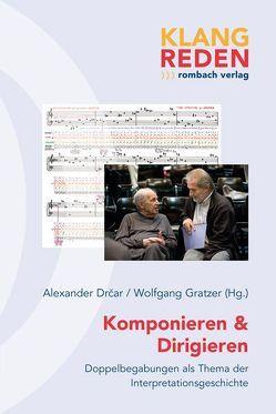 Komponieren & Dirigieren von Drcar,  Alexander, Gratzer,  Wolfgang