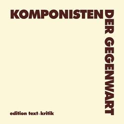 Komponisten der Gegenwart (KDG) von Heister,  Hanns-Werner, Sparrer,  Walter-Wolfgang