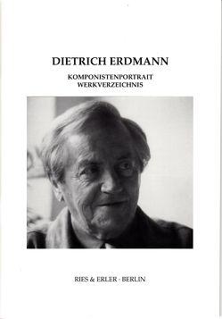 Komponistenportrait und Werkverzeichnis von Erdmann,  Dietrich