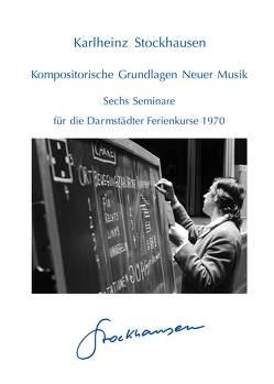 Kompositorische Grundlagen von Misch,  Imke, Stockhausen,  Karlheinz