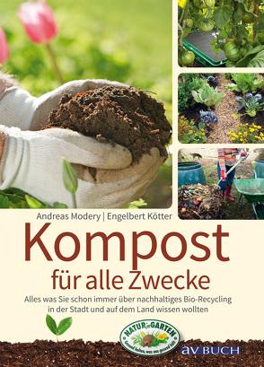Kompost für alle Zwecke von Kötter,  Engelbert, Modery,  Andreas