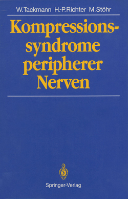 Kompressionssyndrome peripherer Nerven von Richter,  Hans Peter, Stöhr,  Manfred, Tackmann,  Wolfgang
