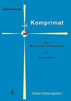 Komprimat von Greber,  Johannes, Krause,  Gerhard