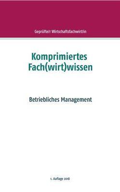 Komprimiertes Fach(wirt)wissen von Wallner,  F. P.