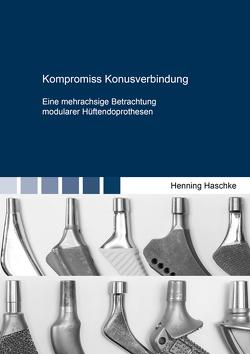 Kompromiss Konusverbindung von Haschke,  Henning