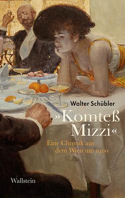 »Komteß Mizzi« von Schübler,  Walter